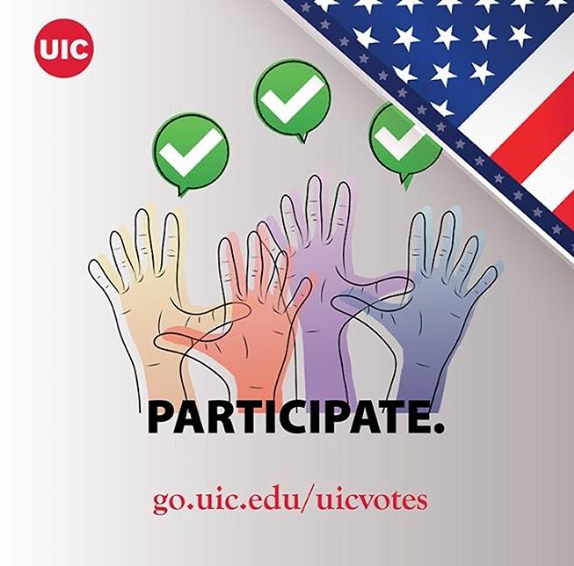 participate. go.uic.edu/uicvotes
